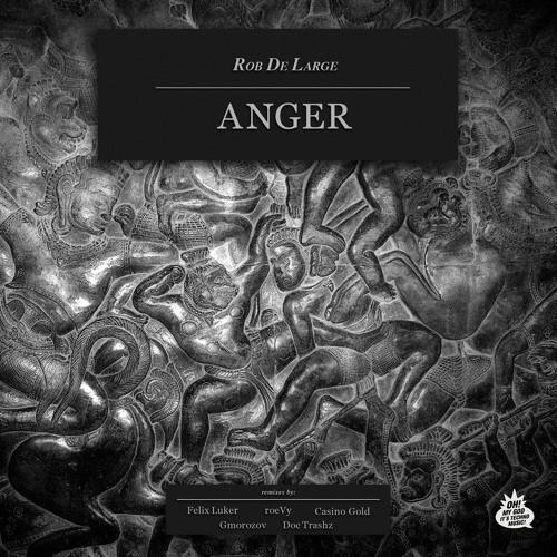 Rob de Large - Anger EP