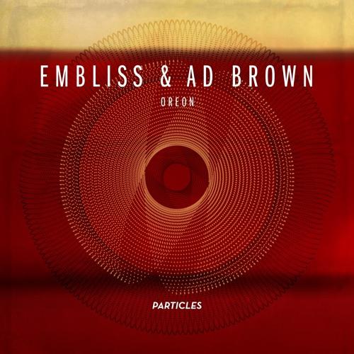 Embliss & Ad Brown - Polaris (original mix) - Particles