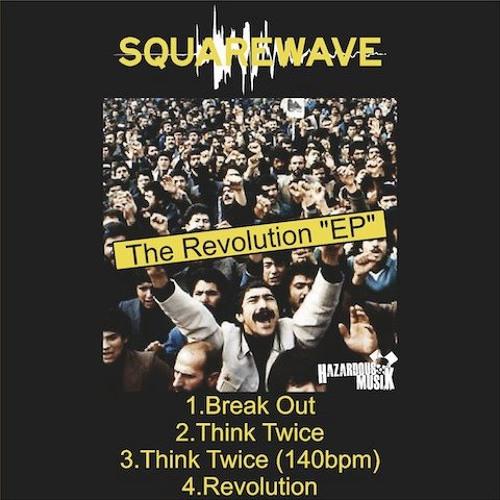 DJ SQUAREWAVE - THINK TWICE 140 DUB