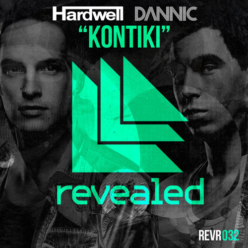 Hardwell & Dannic - Kontiki (Dyro Remix) [OUT NOW]