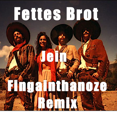 Fettes Brot - Jein (Fingainthanoze Remix) Free Download
