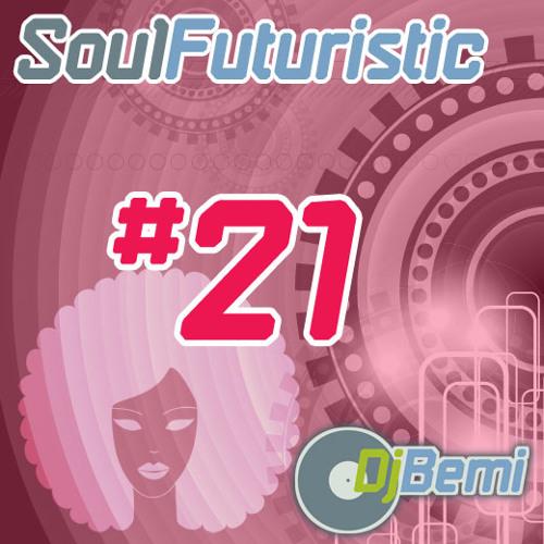 Soul Futuristic Mix #21