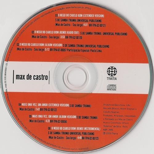 """Max de Castro """"O Nego do Cabelo Bom"""" (Remix Radio Edit) - Produção Executiva: Cesar Gavin"""
