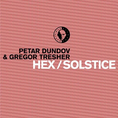 Gregor Tresher & Petar Dundov - Solstice