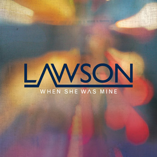 Lawson - When She Was Mine (Max Sanna & Steve Pitron Club Mix)