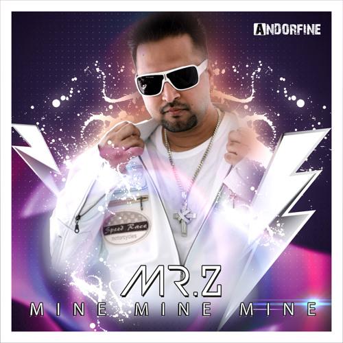 Mr. Z - Mine Mine Mine (Crew 7 Radio)