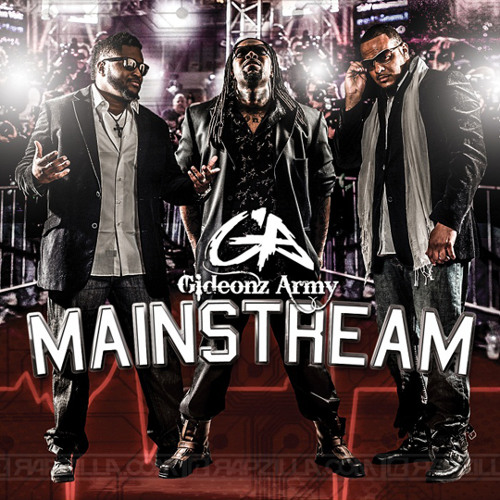 "Gideonz Army ""Mainstream"" ft. T Haddy and D-Maub"