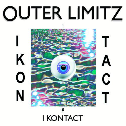 Outer Limitz - I Kontact