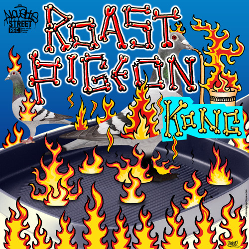 Roast Pigeon - Kong ep ASR005