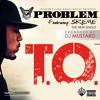 T.O. feat Skeme (Prod by DJ Mustard)