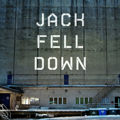 Jack Fell Down: I Want It