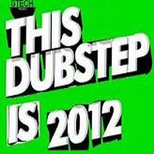 GTech - This DubStep Is 2012