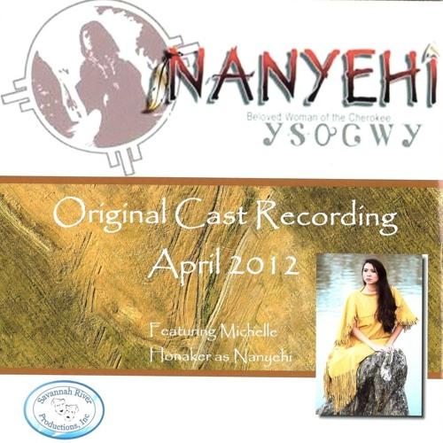 Nanyehi, Original Cast Recording