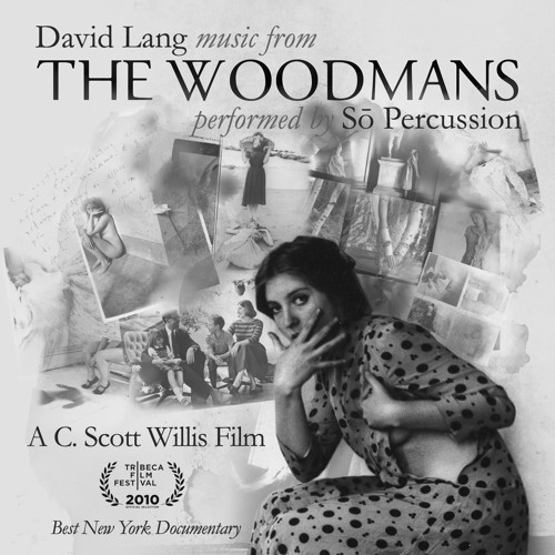 David Lang -- The Woodmans: chords
