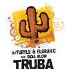 FLORAN.C & DJ TURTLE - TRUBA WTF (OLIVER WILD BOOTLEG)
