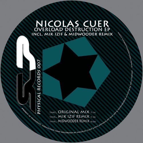 """Nicolas Cuer - Overload Destruction (Mik izif Remix) """"Low Quality"""""""