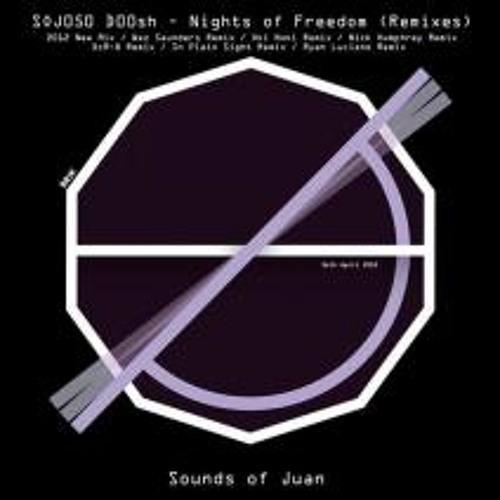 d00sh-Nights of Freedom-Oki Noki Remix-Sounds of Juan [CLIP]