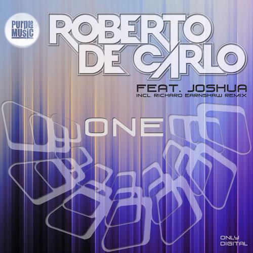 """Roberto De Carlo feat. Joshua """"One"""" (Richard Earnshaw Remix) - Preview"""