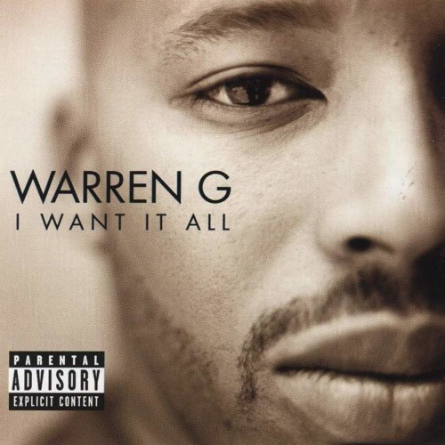 I Want It All - Warren G & Mack 10 - Limited Budget Remix