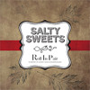 You're the Kind of Trouble - Solomon Burke (Salty Sweets version)