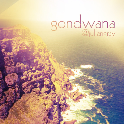 Julien Gray - Gondwana [Extended Instrumental Mix]