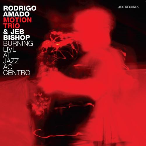 "Rodrigo Amado ""Motion Trio"" & Jeb Bishop - Red Halo"