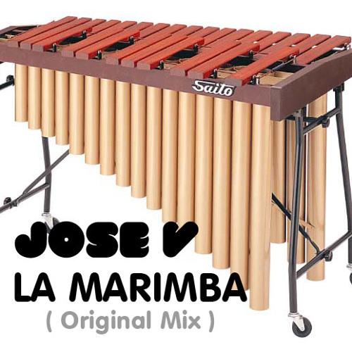 JOSE V - LA MARIMBA ( ORIGINAL MIX )