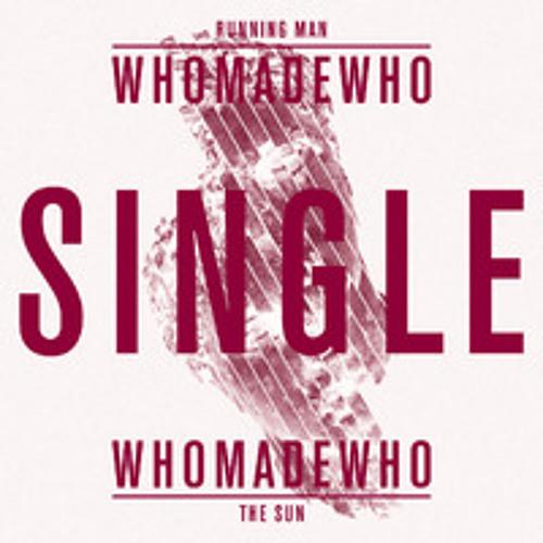 EXCERPT: WhoMadeWho - Running Man (Martin Dawson & Catz 'n Dogz Mix)