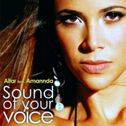 Altar & Amannda - Sound Of Your Voice (Original Mix)
