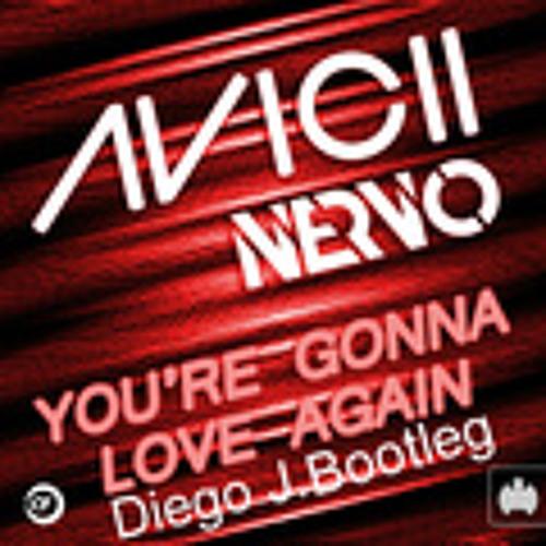 Tommy Trash vs Nervo vs Avicii- Your gonna love again One last time. [Diego J. Bootleg]