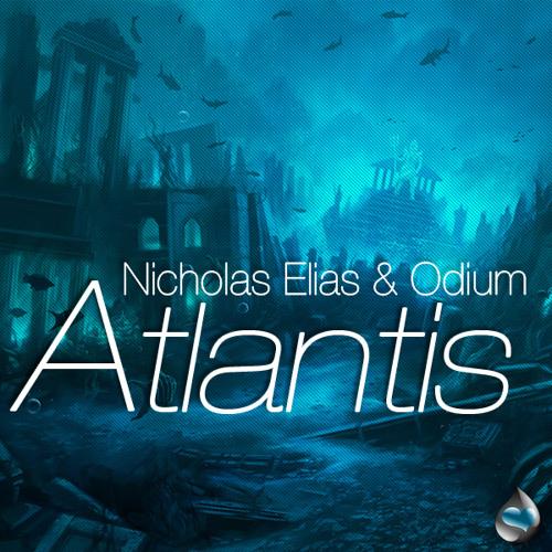 Odium & Nicholas Elias - Atlantis (Powermaster Remix)