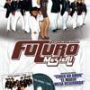 FUTURO MUSICAL DE DURANGO MIXX - DJ CHRIS Portada del disco