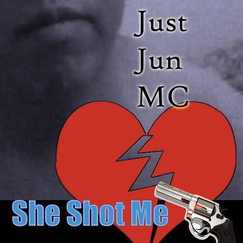 Just Jun MC - She Shot Me (mstr)