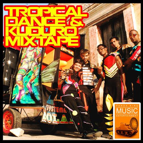 Megamix Tropical Dance & Kuduro - Mixed By Panda King Bimox
