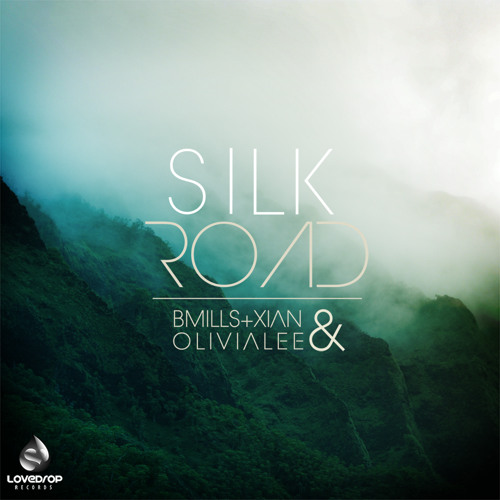 BMills & Xian - Silk Road ft. Olivia Lee [Now Available on Beatport]