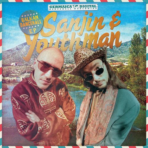 Sanjin & Youthman - Balkan Dancehall EP