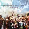 The Creole Choir of Cuba - Se Lavi
