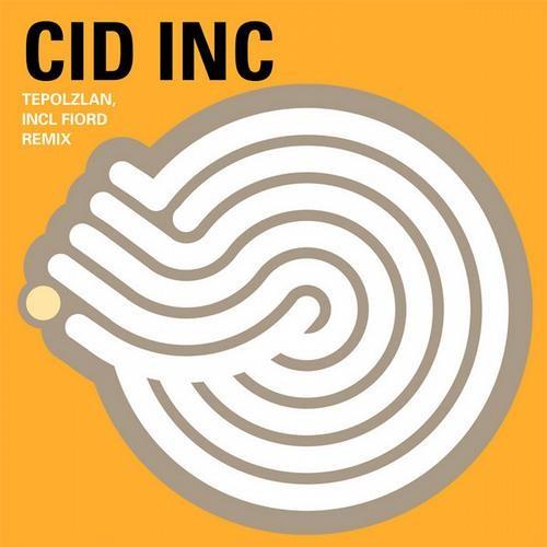 Cid Inc - Tepoztlan (Original Mix) OUT NOW!