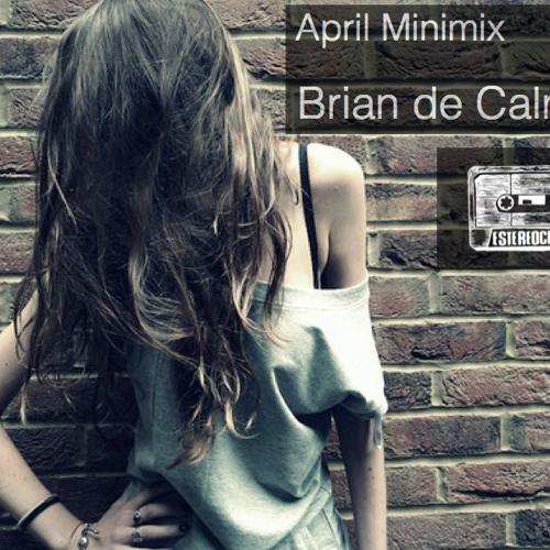 Brian De Calma (EstéreoClub) April Minimix