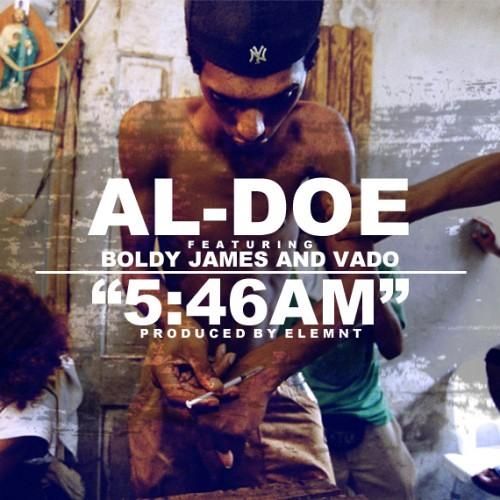 Al-Doe FT. Boldy James & Vado - 5:46AM (Prod. By Element)