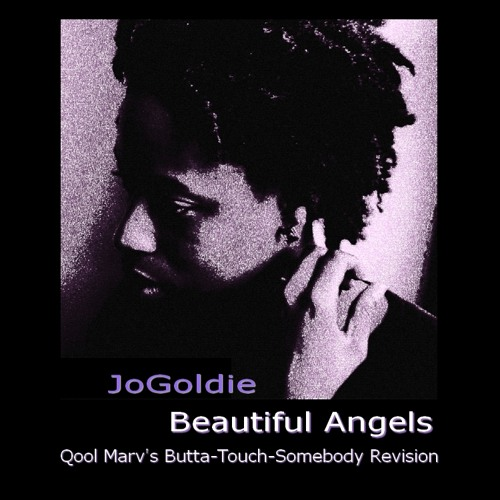 Beautiful Angel (Qool Marv's Butta-Touch-Somebody Re-Vision)
