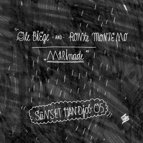 Ole Biege & Ronte Monte Mo - Marinade (Sunset Handjob 05)