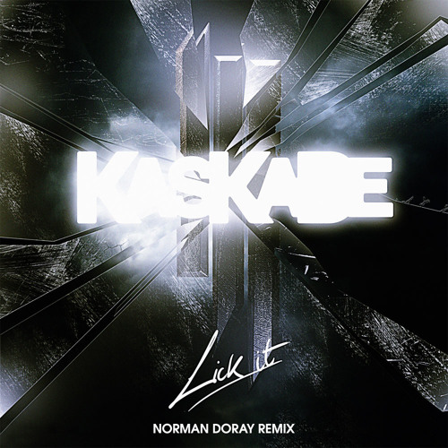 Kaskade & Skrillex - Lick It (Norman Doray Remix) Extract