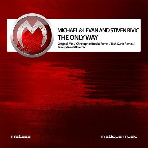 The Only Way (Preview) - Christopher Brooks Remix / Michael & Levan + Stiven Rivic - [OUT NOW!]
