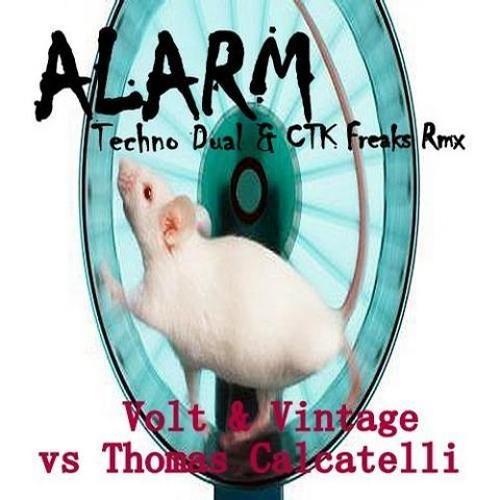 Volt & Vintage vs Thomas Calcatelli - Alarm (CTK Freaks Monsta remix)