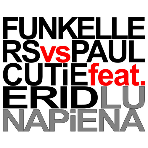 Funkellers vs Paul Cutie  Feat Erid  - Luna Piena  [Marco Leon Remix]  ***OUTNOW***