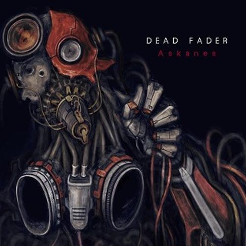 Dead Fader / Askanes(Preview)