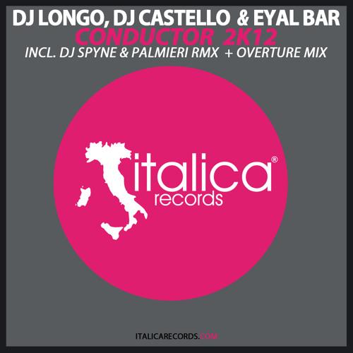 Dj Longo, Dj Castello & Eyal Bar - Conductor 2K12 ( Original mix )