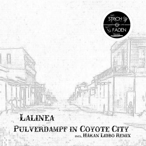 Lalinea - Pulverdampf In Coyote City (Strich01)