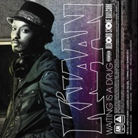 K'Naan - Waiting is a Drug